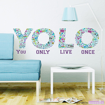 wandtattoo yolo you only live once lifestyle wandsticker. Black Bedroom Furniture Sets. Home Design Ideas